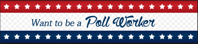 want to be a poll worker
